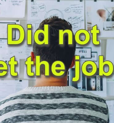 what to do if you did not get the job